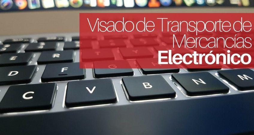 Visado de Autorizaciones de Transporte Electrónico