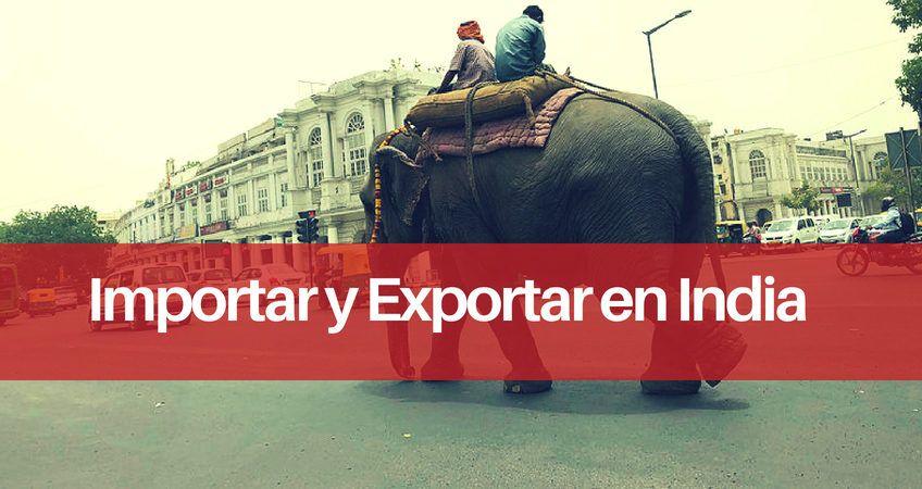 Importar y Exportar en India